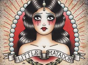 Little MatadorTickets