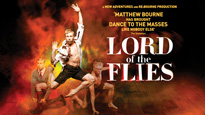 More Info AboutMatthew Bourne's Lord of the Flies