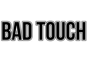 Bad TouchTickets