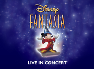 Disney's Fantasia Live In Concert Tickets