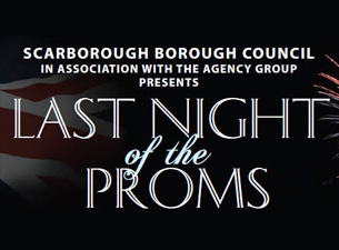 Last Night of the Proms (Scarborough Open Air Theatre) Tickets