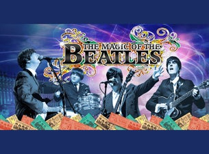 Magic of the Beatles Tickets
