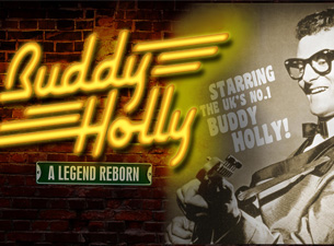 Buddy Holly - A Legend Reborn Tickets