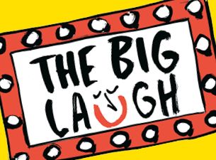 Friends of the Earth Proudly Presents the Big Laugh Tickets