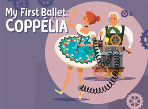 My First Ballet: Coppelia Tickets
