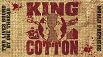 King Cotton Tickets