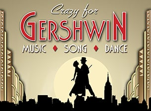 Crazy for Gershwin Tickets