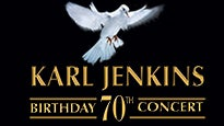 More Info AboutKarl Jenkins 70th Birthday Concert