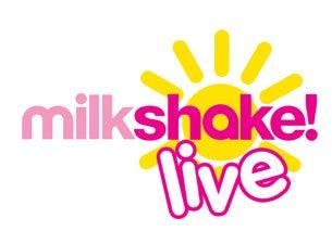 Milkshake Live!Tickets