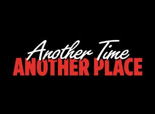 Another Time Another PlaceTickets