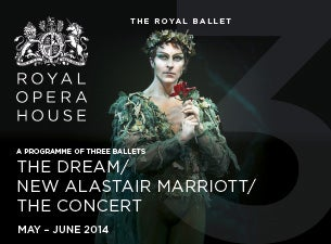 The Dream Mixed Bill - Royal Opera House Tickets