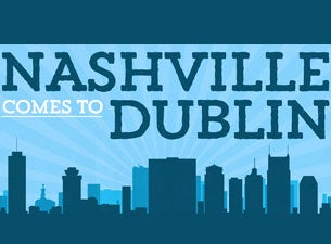 Nashville Comes To Dublin Tickets