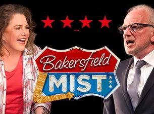Bakersfield MistTickets