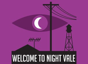 Welcome To Night ValeTickets