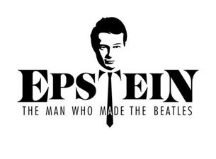 Epstein: The Man Who Made the Beatles Tickets