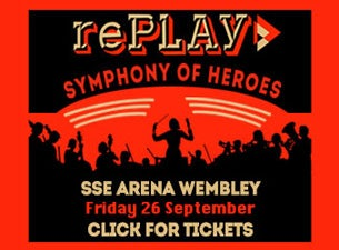 Replay: Symphony of HeroesTickets