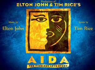 Elton John and Tim Rice's Aida Tickets