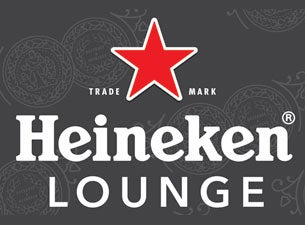 Heineken Lounge Tickets