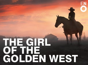 Girl of the Golden West Tickets