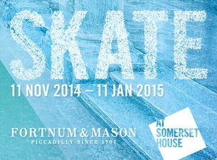 Skate at Somerset House with Fortnum & MasonTickets