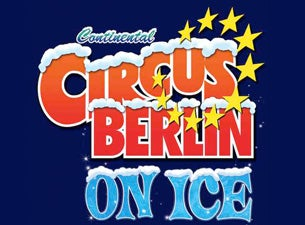 Continental Circus Berlin On Ice Tickets