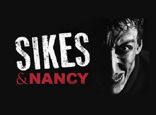 Sikes and Nancy Tickets