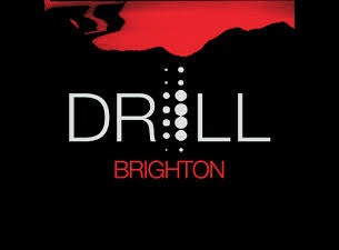 Drill:Brighton Tickets