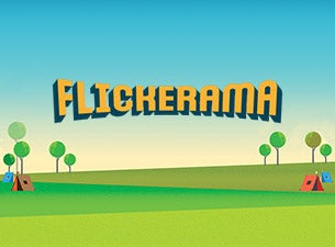 Flickerama Tickets