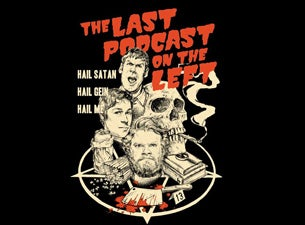 Last Podcast of the Left Tickets