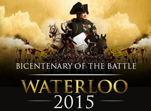 200th Anniversary of the Battle of WaterlooTickets