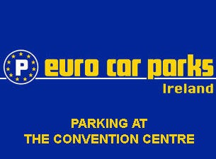 Parking At the Convention Centre Dublin Tickets