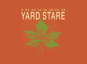 Thousand Yard Stare Tickets