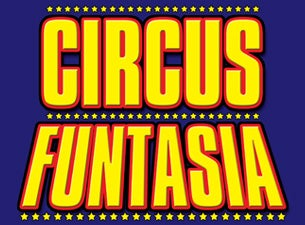 Circus Funtasia Tickets