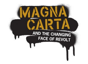Magna Carta and the Changing Face of Revolt Tickets