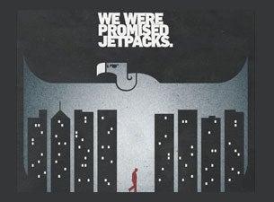 We Were Promised JetpacksTickets