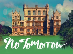 No Tomorrow Festival Tickets
