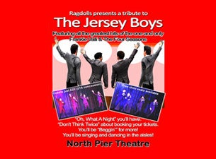 The Ragdolls - Tribute To the Jersey Boys Tickets