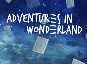 Adventures In Wonderland Tickets