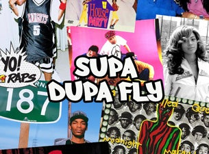 Supa Dupa Fly Tickets