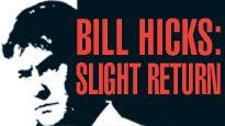 Bill Hicks: Slight ReturnTickets