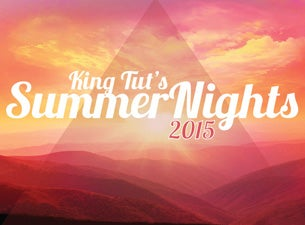 King Tuts Summer NightsTickets