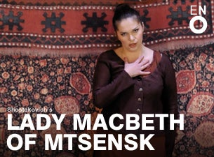 Lady Macbeth of Mtsensk - English National Opera Tickets