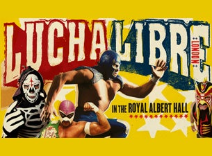 Lucha Libre In the Royal Albert Hall Tickets
