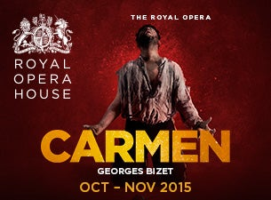 Carmen - Royal Opera House Tickets