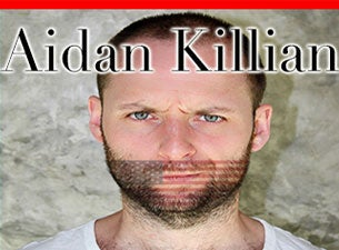Aidan Killian Tickets