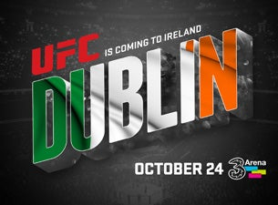 UFC Fight Night (Dublin)Tickets