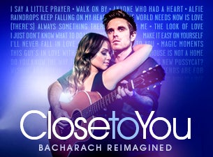 Close To You - Bacharach Reimagined Tickets