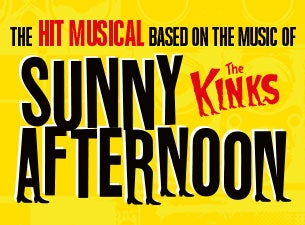 Sunny Afternoon Tickets