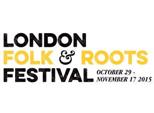 The London Folk & Roots Festival Tickets