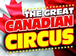 The Great Canadian Circus Tickets